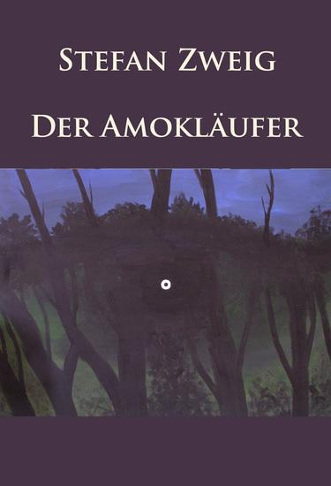 Der Amokläufer - Novellen - cover