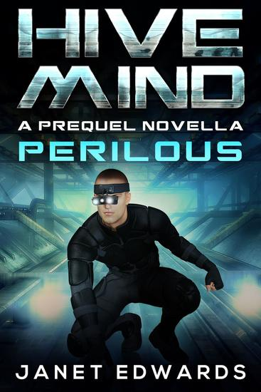 Perilous: Hive Mind A Prequel Novella - Hive Mind #05 - cover