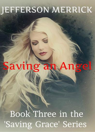 Saving an Angel - 'Saving Grace' #3 - cover