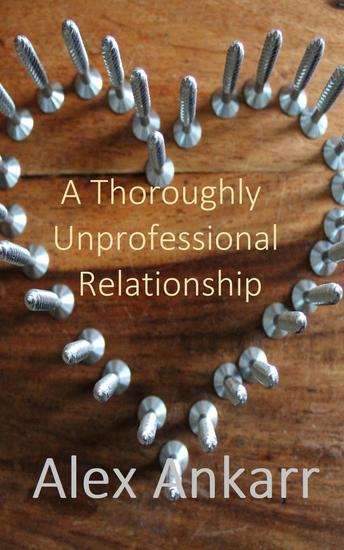 A Thoroughly Unprofessional Relationship - Who's The Boss? #1 - cover