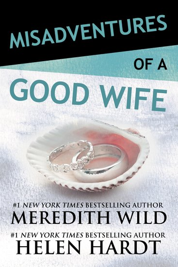 Misadventures of a Good Wife - cover