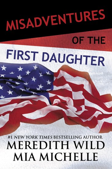 Misadventures of the First Daughter - cover