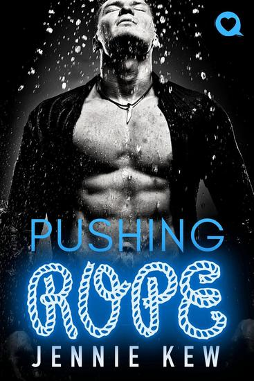 Pushing Rope - The Q Collection #3 - cover