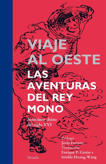 Viaje al Oeste - Las aventuras del Rey Mono - cover