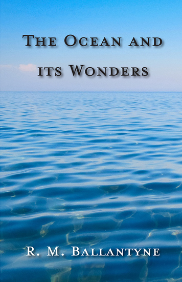 The Ocean and its Wonders - cover