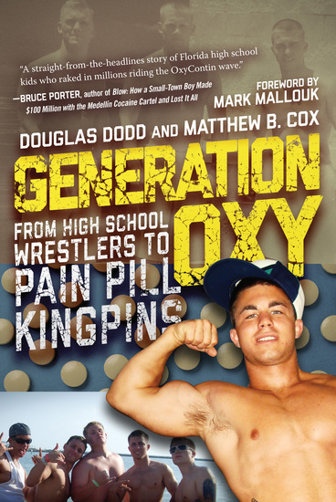Generation Oxy - From High School Wrestlers to Pain Pill Kingpins - cover