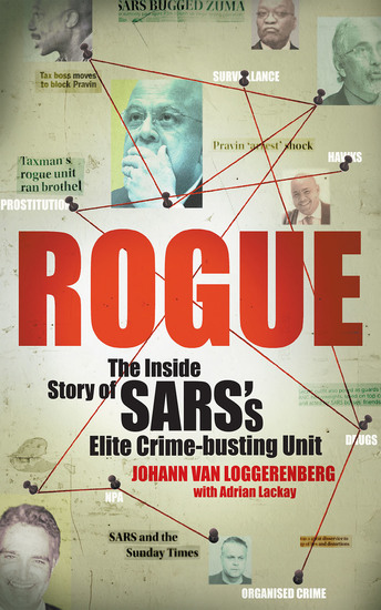 Rogue - The Inside Story of SARS's Elite Crime-busting Unit - cover