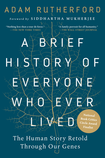 A Brief History of Everyone Who Ever Lived - The Human Story Retold Through Our Genes - cover
