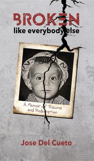 Broken Like Everybody Else - A Memoir of Trauma and Redemption - cover