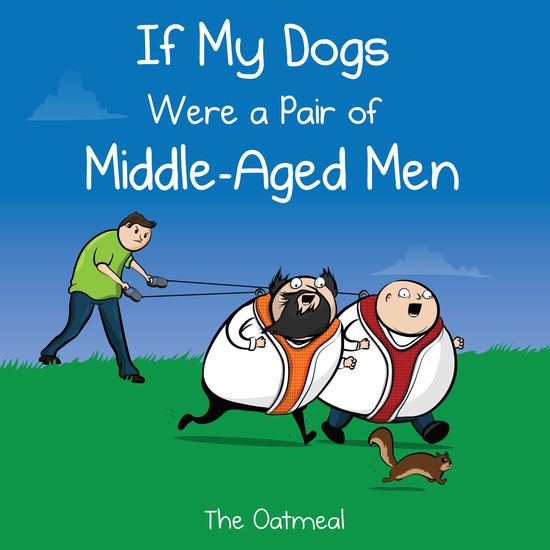 If My Dogs Were a Pair of Middle-Aged Men - cover