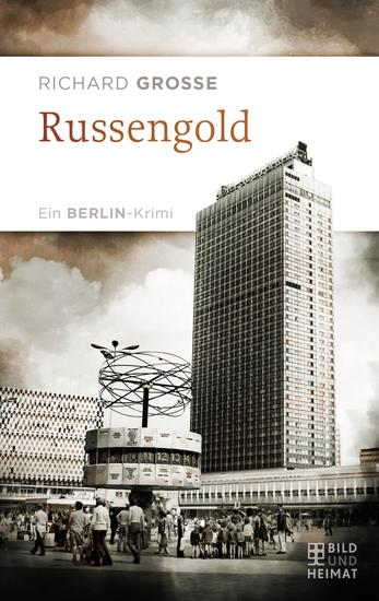 Russengold - Ein Berlin-Krimi - cover