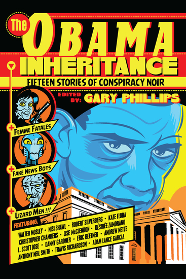 The Obama Inheritance - Fifteen Stories of Conspiracy Noir - cover