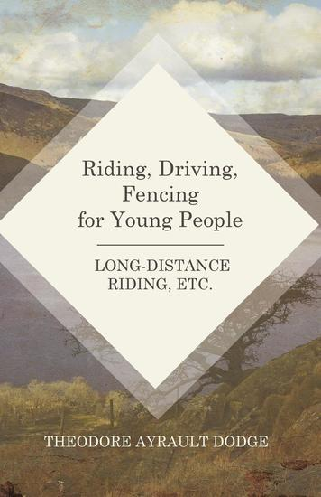 Riding Driving Fencing for Young People - Long-Distance Riding Etc - cover