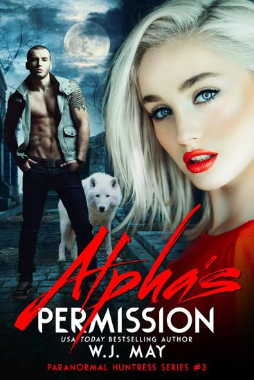 Alpha's Permission - Paranormal Huntress Series #3 - cover
