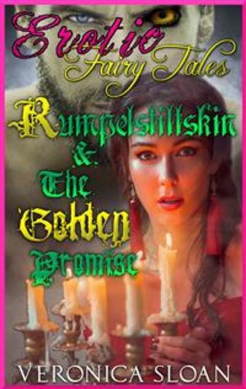 Rumpelstiltskin & The Golden Promise - Book 2 of 'Erotic Fairy Tales' - cover