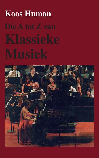 Die A tot Z van Klassieke Musiek - cover