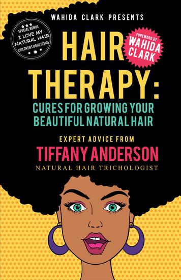 Hair Therapy - Cures For Growing Your Beautiful Natural Hair - cover