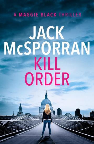 Kill Order - Maggie Black #1 - cover
