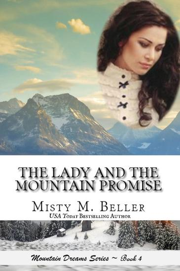 The Lady and the Mountain Promise - Mountain Dreams Series #4 - cover