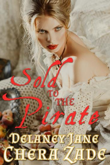 Sold to the Pirate - Pirate's Pleasure #1 - cover