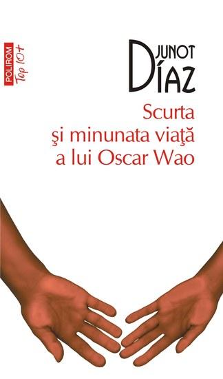 Scurta şi minunata viaţă a lui Oscar Wao - cover