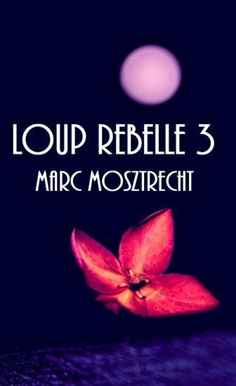 Loup Rebelle 3 - La Guerre Des Loups #3 - cover