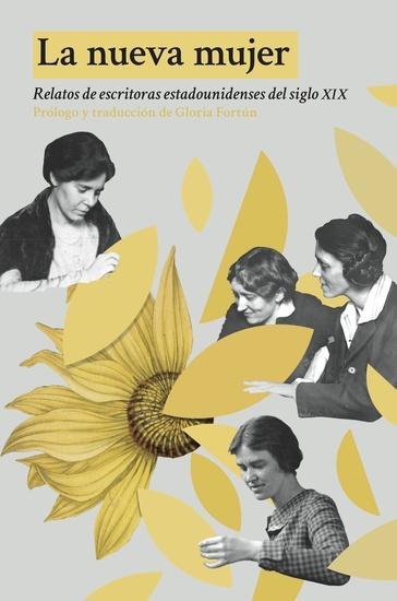 La nueva mujer - Relatos de escritoras estadounidenses del siglo XIX - cover