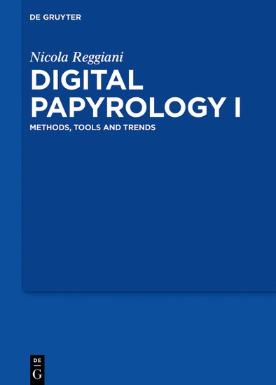 Digital Papyrology I - Methods Tools and Trends - cover