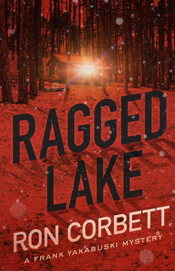 Ragged Lake - A Frank Yakabuski Mystery - cover