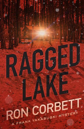 Ragged Lake - A Frank Yakabuski Mystery - cover