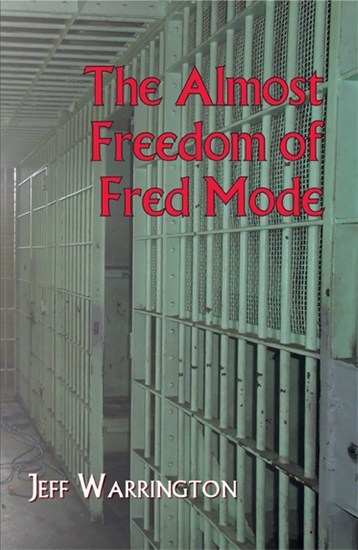 The Almost Freedom of Fred Mode - cover