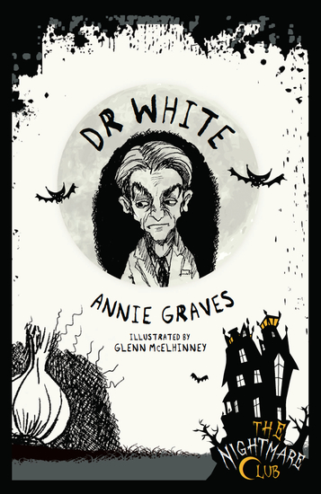 The Nightmare Club: Dr White - cover