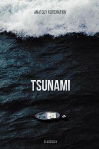 Books for 2018: Read Tsunami by Anatoly Kurchatkin online on 24symbols