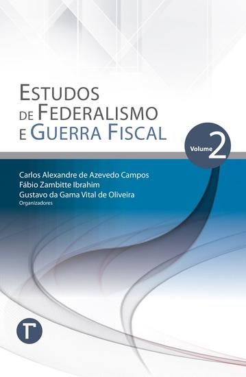 Estudos de Federalismo e Guerra Fiscal: volume 2 - cover