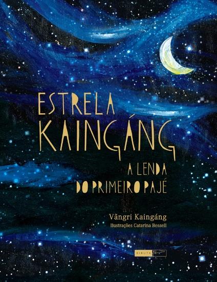 Estrela Kaingáng: a lenda do primeiro pajé - cover