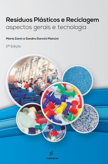 Resíduos plásticos e reciclagem: aspectos gerais e tecnologia 2º Ed - cover