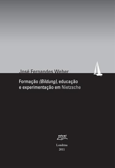 Formação (bildung) educação e experimentação em Nietzsche - cover