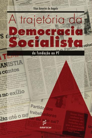 A trajetória da democracia socialista: da fundação ao PT - cover