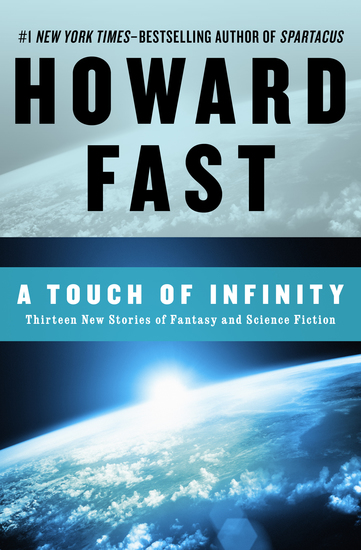 A Touch of Infinity - Thirteen New Stories of Fantasy and Science Fiction - cover