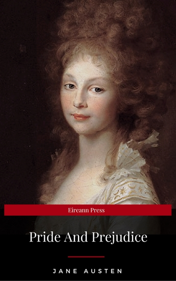 The Annotated Pride and Prejudice: A Revised and Expanded Edition - cover