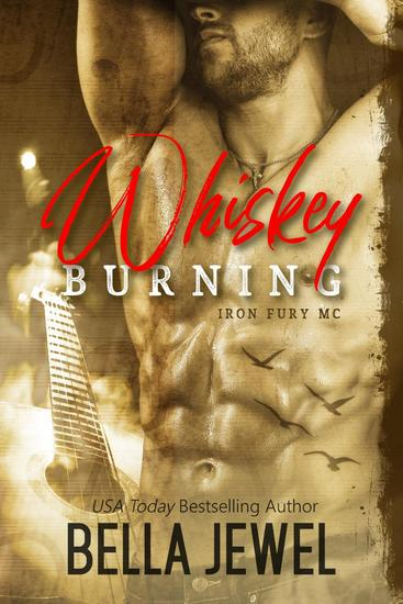 Whiskey Burning - Iron Fury MC - cover