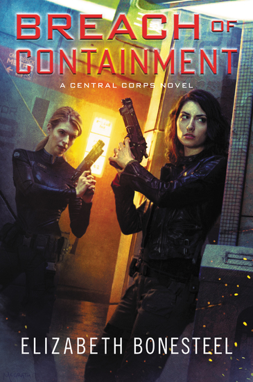 Breach of Containment - A Central Corps Novel - cover