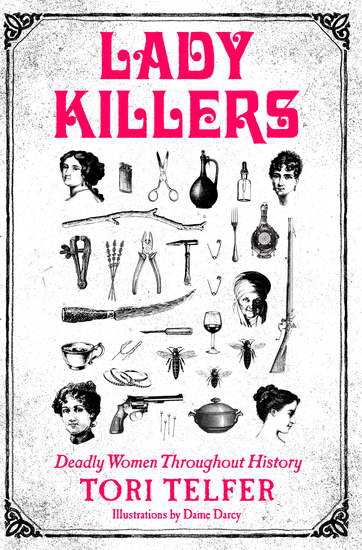 Lady Killers - Deadly Women Throughout History - cover