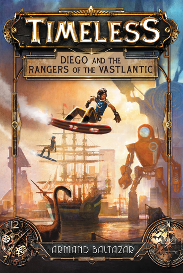 Timeless: Diego and the Rangers of the Vastlantic - cover