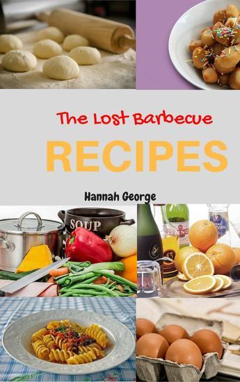 The Lost Barbecue Recipes - cover