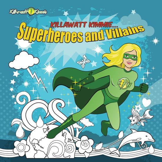 Killawatt Kimmie Superheroes and Villains - cover