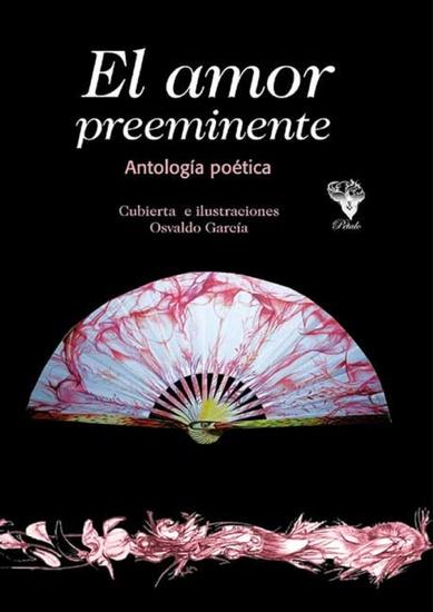 El amor preeminente - Antología poética - cover
