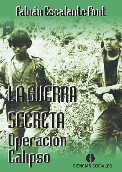 La guerra secreta - Operación Calipso - cover