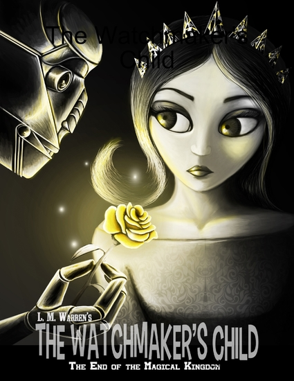 The End of the Magical Kingdom: The Watchmaker's Child - cover