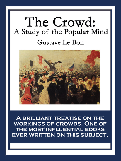 The Crowd - A Study of the Popular Mind - cover